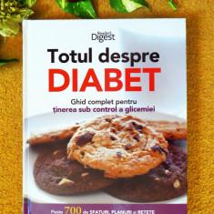 TOTUL DESPRE DIABET - Reader's Digest; stare: NOUA