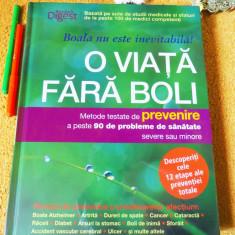 O VIATA FARA BOLI - Reader's Digest, IN TIPLA ORIGINALA
