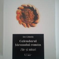 ION GHINOIU- Calendarul taranului roman. Zile si mituri (NOUA)