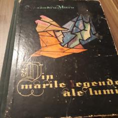 DIN MARILE LEGENDE ALE LUMII-ALEXANDRU MITRU VOL 2 ED.TINERETULUI 1965