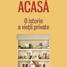Acasa: O istorie a vietii private - de Bill Bryson, Polirom