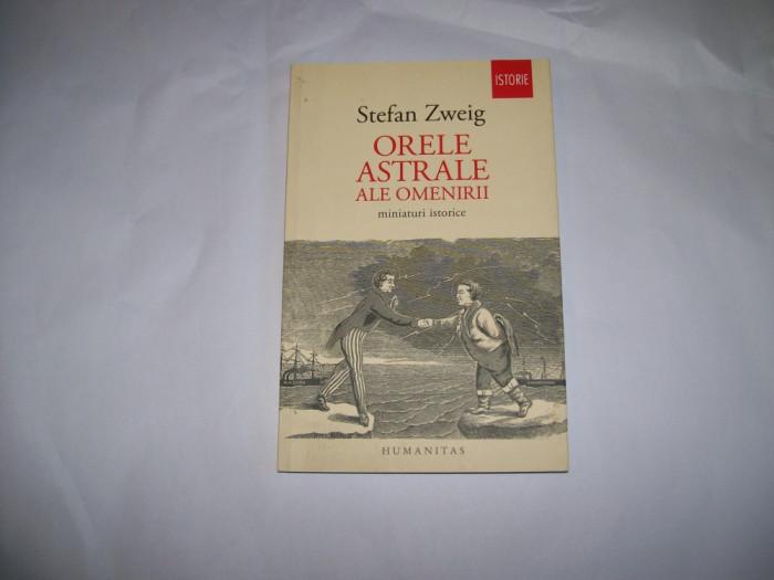 ORELE ASTRALE ALE OMENIRII STEFAN ZWEIG