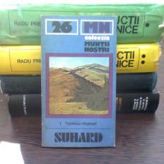 Colectia muntii nostri - Suhard - I.Popescu Argesel