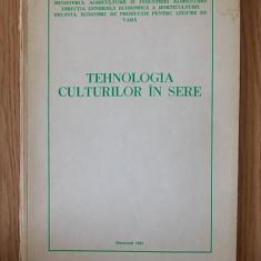 TEHNOLOGIA CULTURILOR IN SERE- MINISTERUL AGRICULTURII