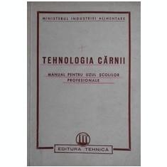 Tehnologia carnii - Manual pentru uzul scolilor profesionale