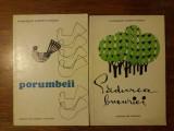 Porumbeii + Padurea bucuriei - Evanghelos Averoff / C2P, Alta editura, 1962