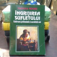 INGRIJIREA SUFLETULUI - THOMAS MOORE