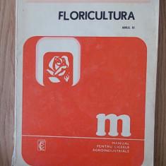 FLORICULTURA- AMELIA MILITIU- ANUL III, manual pentru liceele agroindustriale