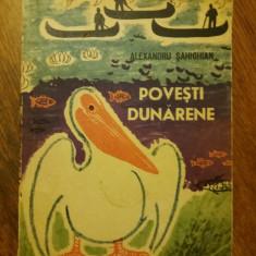 Povesti dunarene - Alexandru Sahighian / C2P