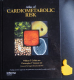 Atlas of Cardiometabolic Risk  Atlas de risc cardiometabolic William T Cefalu