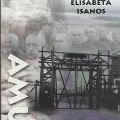 AMS - ISANOS ELISABETA - AMUR (CU AUTOGRAF)