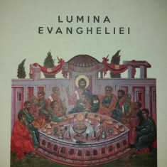 VASILE MIHOC - LUMINA EVANGHELIEI - EXEGEZE LA EVANGHELIILE DUMINICALE
