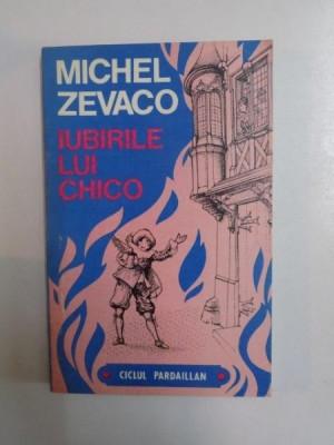 IUBIRILE LUI CHICO de MICHEL ZEVACO , 1992 foto