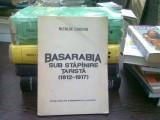 Basarabia sub stapanire tarista (1812-1917) de Nicolae Ciachir