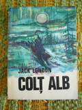 RWX 38 - COLT ALB - JACK LONDON - EDITATA IN 1971
