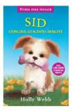 Sid, catelusul cu blanita zbarlita - Holly Webb