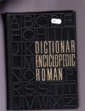 DICTIONAR ENCICLOPEDIC ROMAN VOL 1 -2 -3