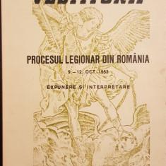 PROCESUL LEGIONAR DIN ROMANIA 9-12 OCT 1953 MUNCHEN 1973 COLECTIA OMUL NOU 76PAG