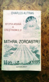 Mithra , Zoroastru , Istoria ariană a creștinismului, 195 pagini, 20 lei