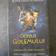 JONATHAN STROUD - OCHIUL GOLEMULUI