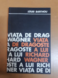 Barthou, Viața de dragoste a lui Richard Wagner