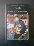 FYODOR DOSTOEVSKY - DEVILS