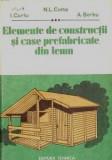 Cumpara ieftin Elemente de constructii si case prefabricate din lemn - N.L. Cotta, A. Serbu