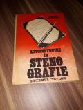 AUTOINSTRUIRE IN STENOGRAFIE SISTEMUL TAYLOR-SILVIA MANOLIU 1988