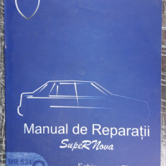 MANUAL DE REPARATII SuperNova  , MR 524 VOL 2 ECHIPAMENT ELECTRIC  . DACIA .