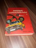 AGENDA AUTOMOBILISTULUI VOL 1 DAN VAITEANU 1984