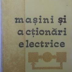 MASINI SI ACTIONARI ELECTRICE de I.A.VIOREL si V.IANCU