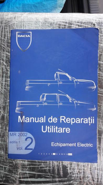 MANUAL DE REPARATII UTILITARE MR 2002 - VOL 2 ECHIPAMENT ELECTRIC , DACIA