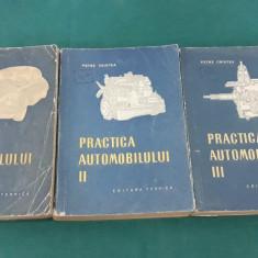 PRACTICA AUTOMOBILULUI / 3 VOL./ PETRE CRISTEA/ 1956