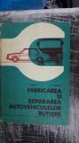 Fabricarea Si Repararea Autovehiculelor Rutiere  D.MARINCAS - D.ABAITANCEI
