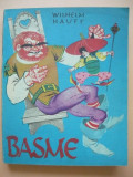 WILHELM HAUFF - BASME ( ilustratii de LIVIA RUSZ )