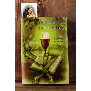 Carte - Iesirea la Lumina - Carte de rugaciuni ( Editia a V-a Cluj, 2003 ) #669