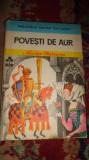 Povesti de aur 127pag/an 1979- Nicolae Batzaria