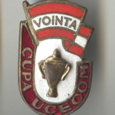 VOINTA CUPA UCECOM  - Insigna  SUPERBA & RARA - RPR 1950