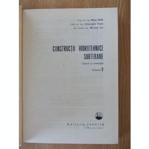 CONSTRUCTII HIDROTEHNICE SUBTERANE, calcul si executie-BALA, POPA, ION- VOL.II