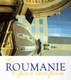Pictorial La Roumanie Espace europeen