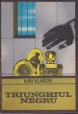 Iuri Klarov - Triunghiul negru