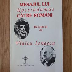 MESAJUL LUI NOSTRADAMUS CATRE ROMANI- VLAICU IONESCU