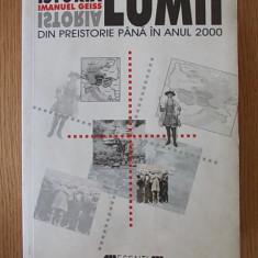 ISTORIA LUMII DIN PREISTORIE PANA IN ANUL 2000- I.GEISS