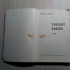 ZAKLADY KARATE - II Diel Vojtech I. Levsky -  Bratislava 1972, 283 p.; lb. ceha