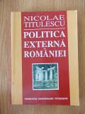 NICOLAE TITULESCU- POLITICA EXTERNA A ROMANIEI
