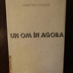 UN OM IN AGORA-DUMITRU POPESCU