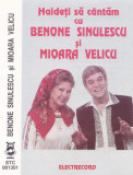 Caseta audio: Benone Sinulescu Mioara Velicu - Anii s-or calatori (Electrecord)