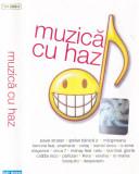 Caseta audio: Muzica cu haz ( 2005 - originala, stare foarte buna ), Casete audio