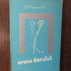 GH. POPESCU-GER:ERATA DORULUI,POEZII DE DRAGOSTE( DEDICATIE , DESEN )