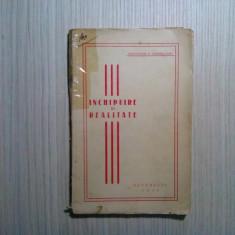 INCHIPUIRE SI REALITATE - Constantin N. Tanoviceanu - Arte Grafice, 1935,158 p.